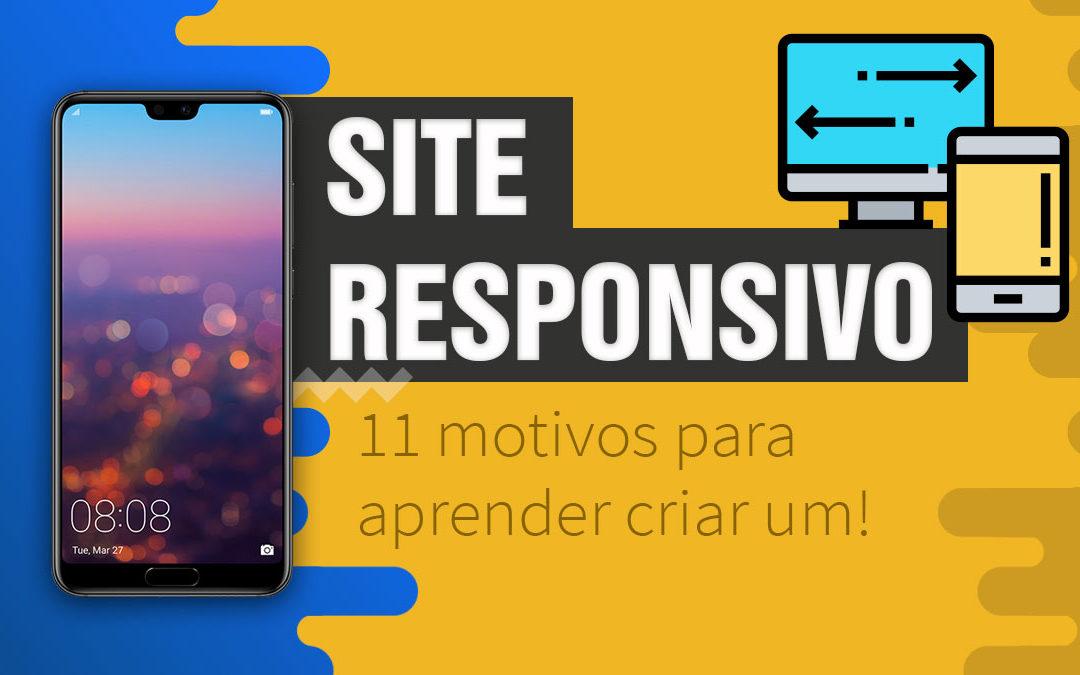 11 motivos para ter um site com design responsivo e suas vantagens! ⚡