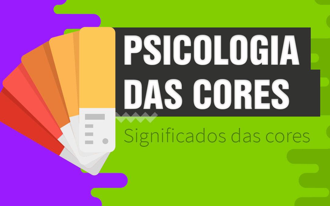 Psicologia das Cores Design – Guia com significados das cores e aplicações comuns 🦄