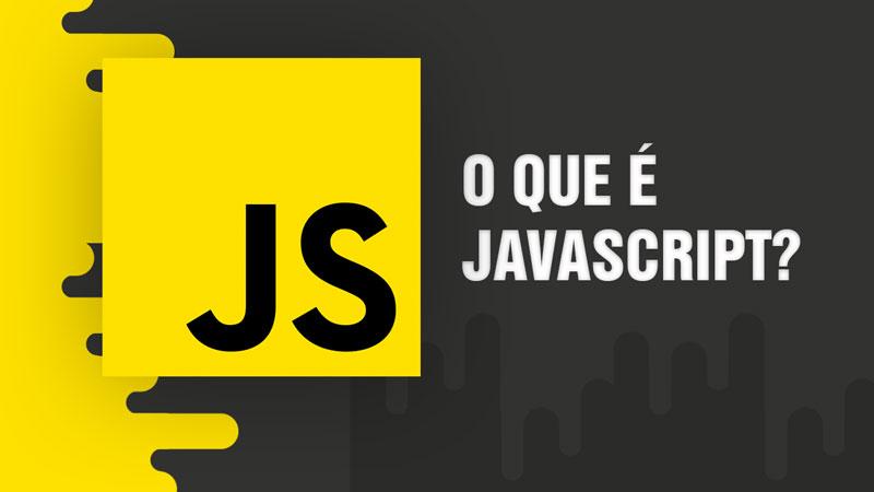 O que é Javascript?  🌈