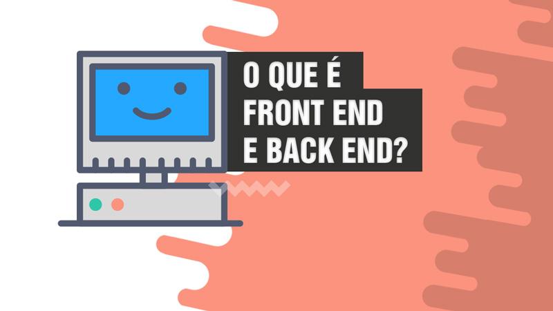 O que é front end e back end