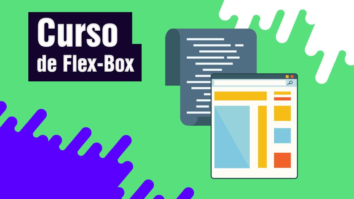Curso de FlexBox Css Gratuito. Aprenda agora aqui no site!
